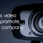 5 Ways Video Services can Promote Your Company